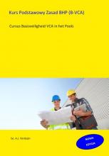 A.J. Verduijn , Kurs Podstawowy Zasad BHP (B-VCA)