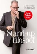 Wilma de Rek Stand-up filosoof; De antwoorden van René Gude