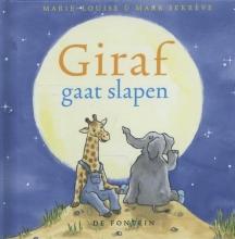 Marie-Louise  Sekrève Giraf kleine editie Giraf gaat slapen