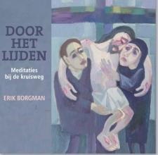 Erik Borgman , Door het lijden