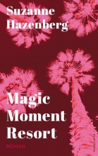 Suzanne  Hazenberg Magic Moment Resort