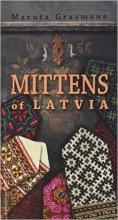 Maruta  Grasmane Mittens of Latvia