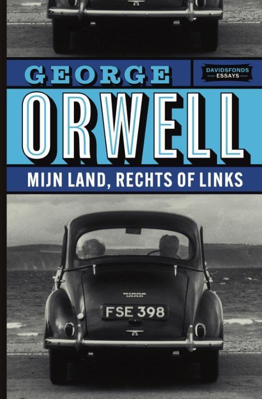 George Orwell,Mijn land, rechts of links