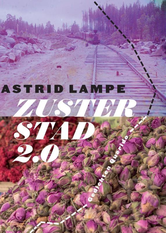 Astrid Lampe,Zusterstad 2.0