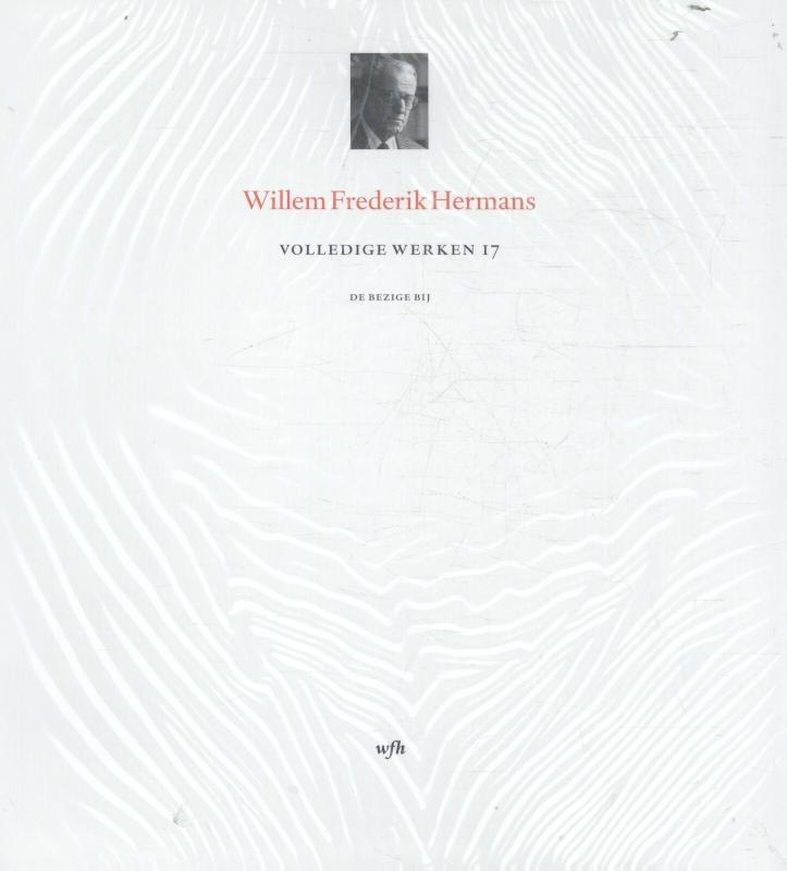 Willem Frederik Hermans,Volledige werken 17