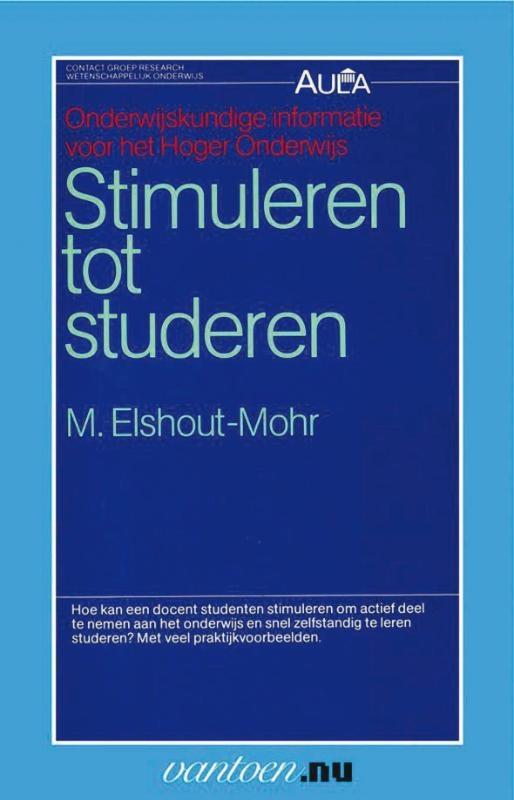 M. Elshout-Mohr,Stimuleren tot studeren