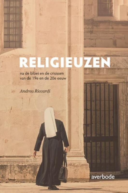 Andrea Riccardi,Religieuzen na de bloei en de crisissen van de 19e en de 20e eeuw