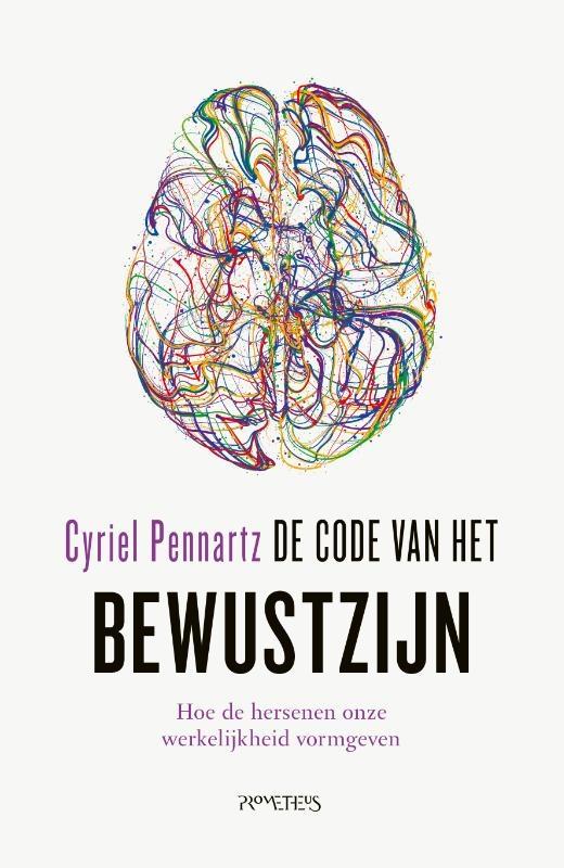 Cyriel Pennartz,De code van het bewustzijn