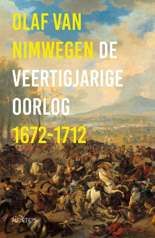 Olaf van Nimwegen,De veertigjarige oorlog 1672-1712