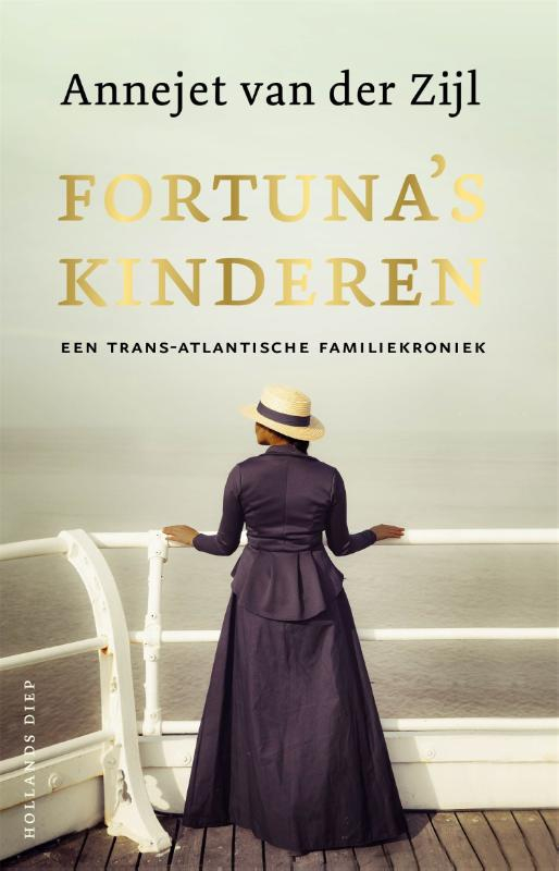 Annejet van der Zijl,Fortuna`s kinderen