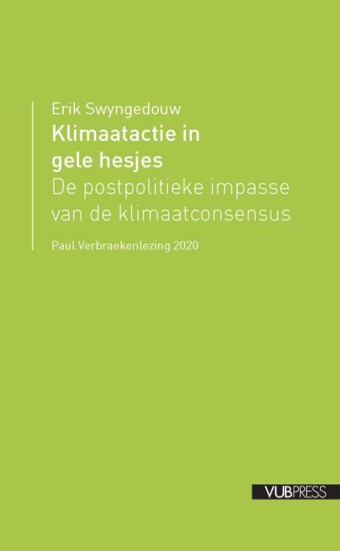 Erik Swyngedouw,Klimaatactie in gele hesjes