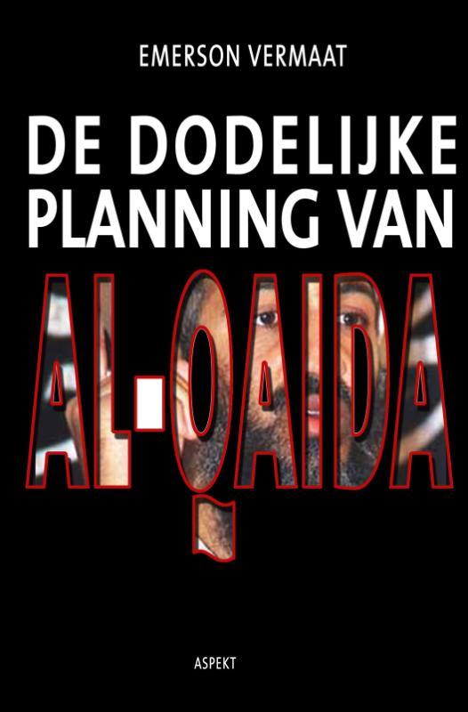 E. Vermaat,De dodelijke planning van Al-Qaida