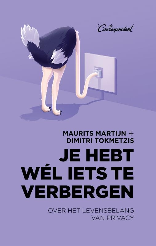 Maurits Martijn, Dimitri Tokmetzis,Je hebt wél iets te verbergen