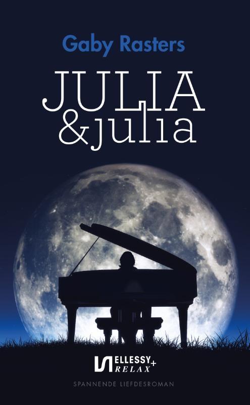 Gaby Rasters,Julia & Julia