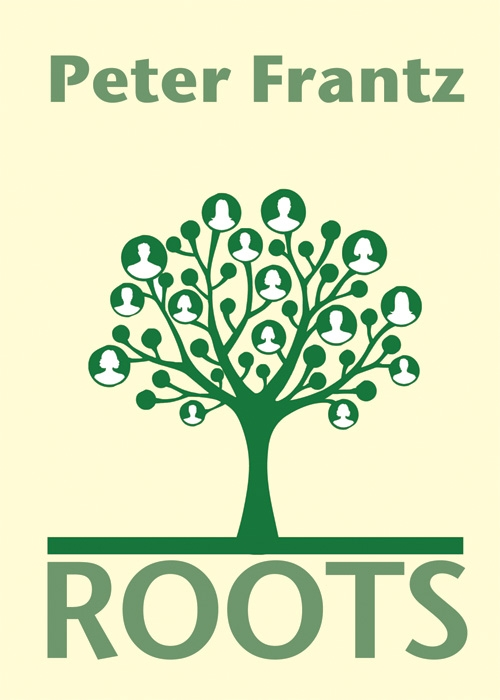 Peter Frantz,Roots