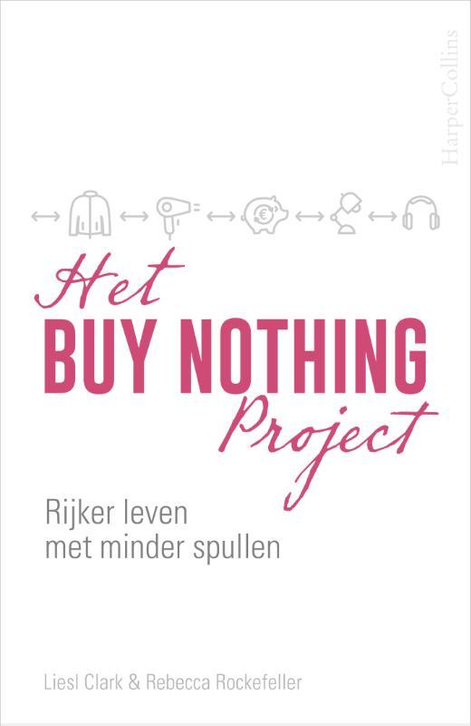Rebecca Rockefeller, Liesl Clark,Het Buy Nothing Project
