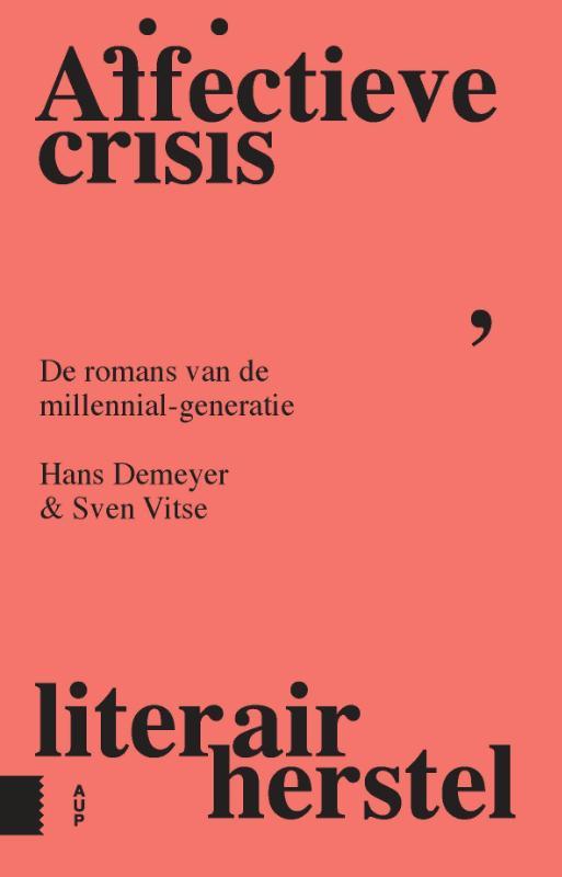 Hans Demeyer, Sven Vitse,Affectieve crisis, literair herstel