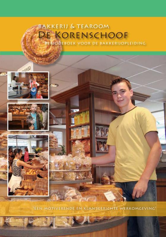Nederlands Bakkerij Centrum,Bakkerij en tearoom de Korenschoof