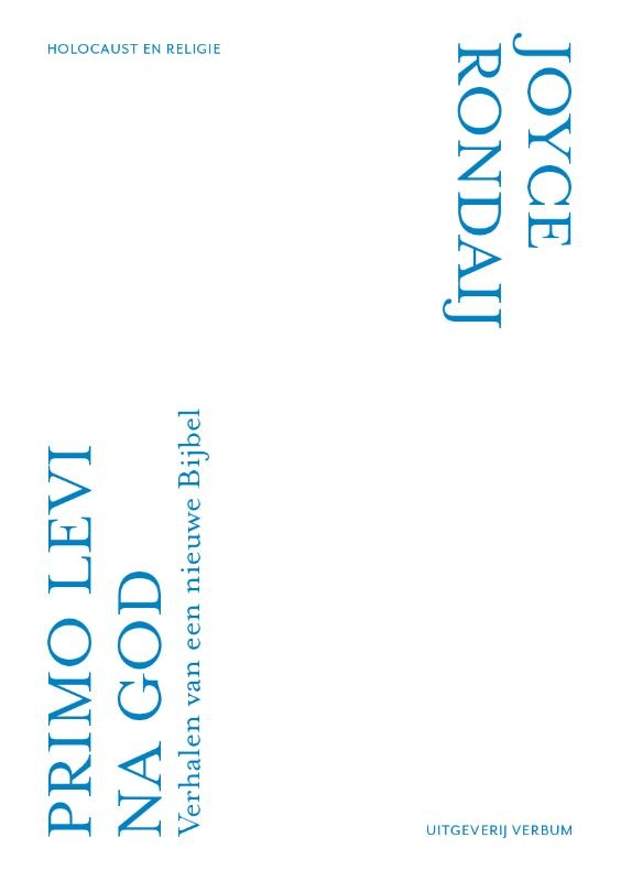 Joyce Rondaij,Primo Levi na God