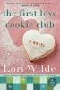 Wilde, Lori,The First Love Cookie Club