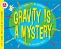 Branley, Franklyn Mansfield,Gravity is a Mystery