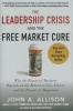 Allison, John A.,Leadership Crisis and the Free Market Cure