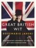 Jarski, Rosemarie,Great British Wit