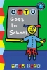 Parr, Todd,Otto Goes to School