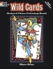 Noble, Marty,Wild Cards Stained Glass Coloring Book