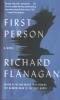 Flanagan, Richard,First Person