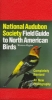 Udvardy, Miklos D. F.,   Farrand, John,National Audubon Society Field Guide to North American Birds