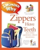 Taylor, Barbara,I Wonder Why Zippers Have Teeth