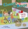 Bullard, Lisa,Choose to Reuse