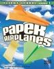 Harbo, Christopher L.,Paper Airplanes, Flight-school Level 1