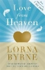 Byrne, Lorna,Love from Heaven