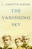 L. Annette Binder,The Vanishing Sky