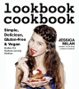 Milan, Jessica,Lookbook Cookbook