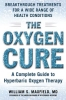 Maxfield, William S., M.D.,   Gould, Jodie,The Oxygen Cure