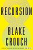 Crouch Blake,Recursion