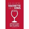 ,*Guide Hachette des vins 2018