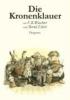 Waechter, Friedrich Karl,Die Kronenklauer