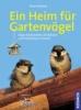 Richarz, Klaus,Ein Heim für Gartenvögel