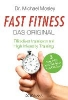 Mosley, Michael,   Bee, Peta,   Hutter, Stefanie,Fast Fitness - Das Original