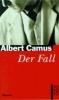 Camus, Albert,Der Fall