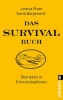 Borgenicht, David,Das Survival-Buch