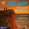 Heldt, Dora,Wir sind die Guten (MP3)