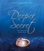 Postma, Annemarie,The Deeper Secret