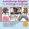 Otto, Gisela,Ausstattungsratgeber f?r Zwillinge & Drillinge