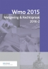 ,<b>Wmo 2015 Wetgeving & Rechtspraak 2016-2</b>