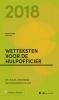 M.G.M.  Hoekendijk,Zakboek Wetteksten voor de Hulpofficier 2018